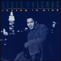 Steve Coleman Rhythm In Mind album cover