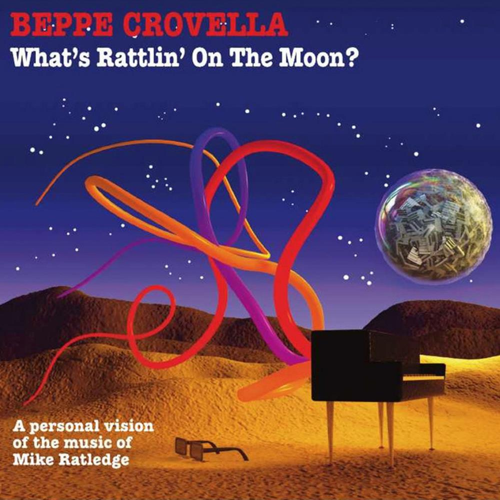Beppe Crovella What's Rattlin' On The Moon ? album cover