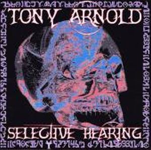 Tony Arnold Selective Hearing album cover