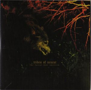 Tribes of Neurot The Forest That Shelters (Split EP) album cover