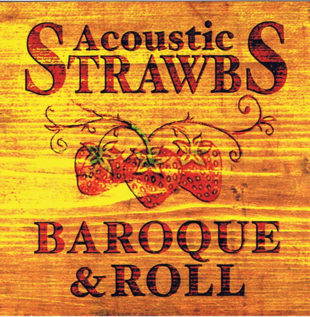 Strawbs Acoustic Strawbs: Baroque & Roll album cover