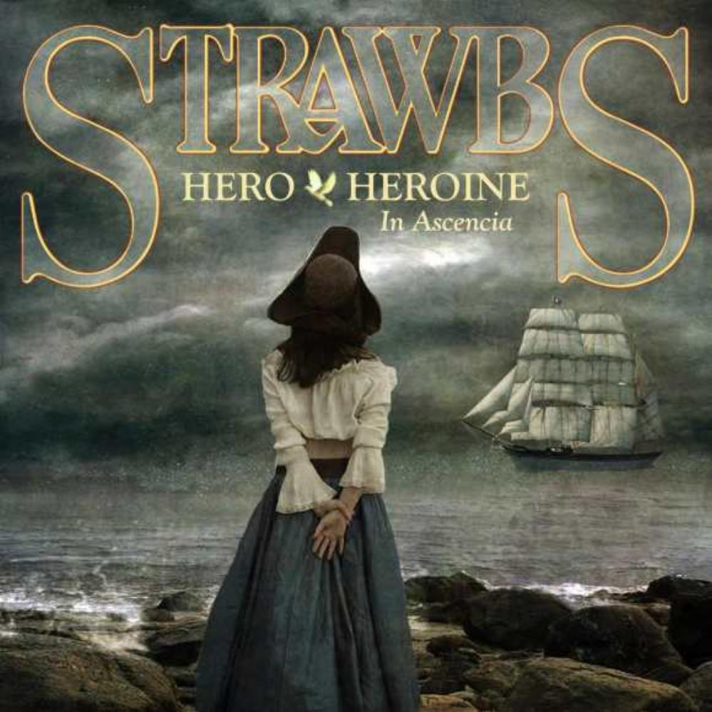 Strawbs Hero & Heroine In Ascencia album cover