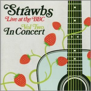 Strawbs Live At The BBC Vol Two: In Concert album cover