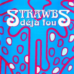 Strawbs - Deja Fou CD (album) cover