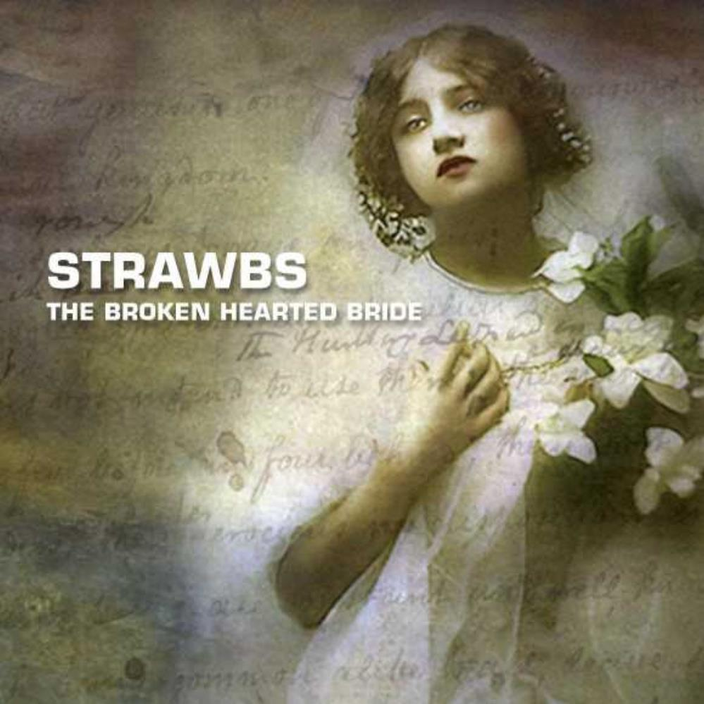 Strawbs - The Broken Hearted Bride CD (album) cover