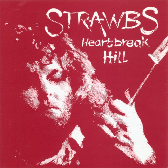 Strawbs - Heartbreak Hill CD (album) cover