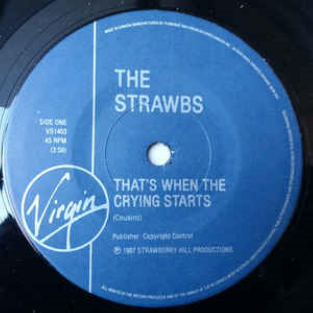 That's When the Crying Starts by STRAWBS album cover
