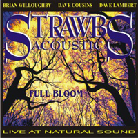 Strawbs - Full Bloom, Acoustic Strawbs Live CD (album) cover