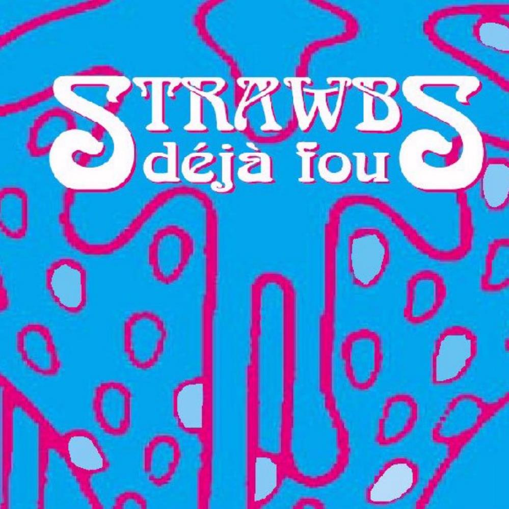 Strawbs - Déjà Fou CD (album) cover