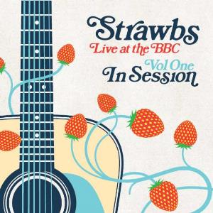 Strawbs Live At The BBC Vol One: In Session album cover