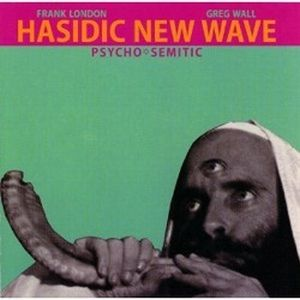 Hasidic New Wave Psycho-Semitic album cover