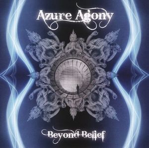 Beyond Belief by AZURE AGONY album cover