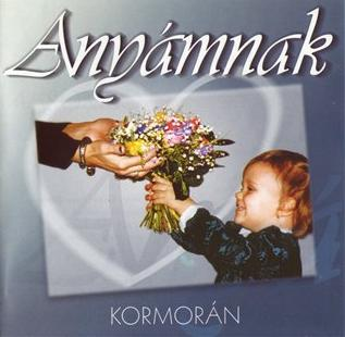 Kormor�n Any�mnak (Versek �s dalok) / My Mother (Poems and Songs) album cover