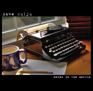 Notes In The Margin by KULJU, DAVE album cover