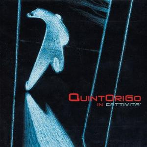 Quintorigo In Cattivita' album cover