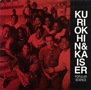 Popular Science (with Sergei Kuriokhin) by KAISER , HENRY album cover