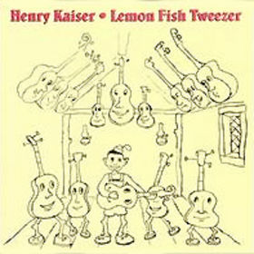 Lemon Fish Tweezer by KAISER , HENRY album cover