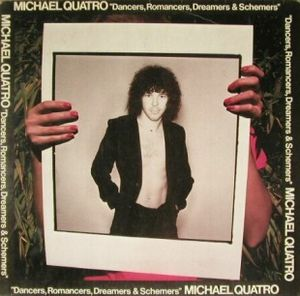 Michael Quatro - Dancers, Romancers, Dreamers & Schemers CD (album) cover