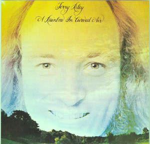 Terry Riley A Rainbow In Curved Air album cover