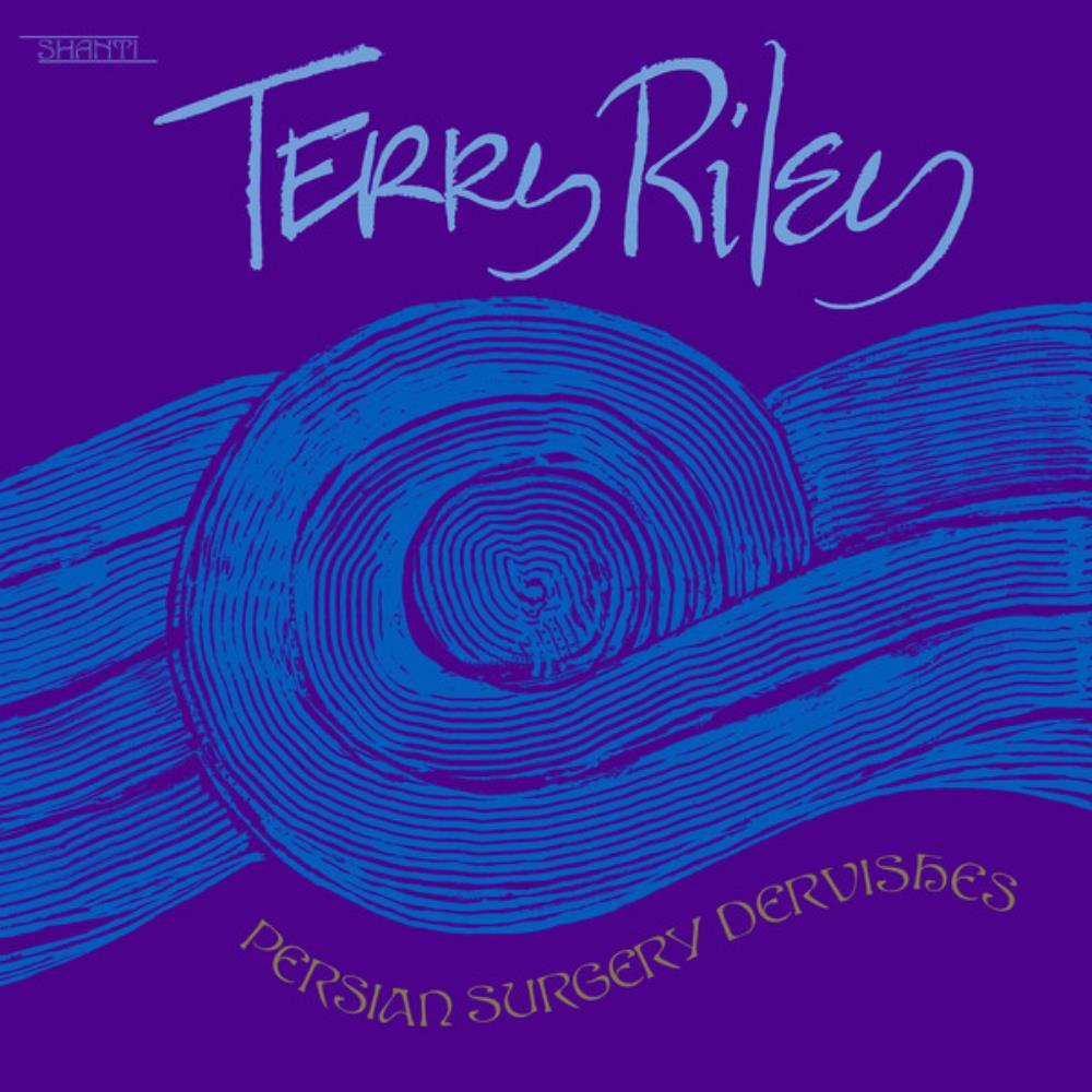 Persian Surgery Dervishes by RILEY, TERRY album cover