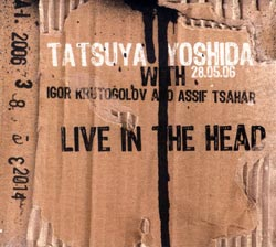 Tatsuya Yoshida - Live In The Head CD (album) cover