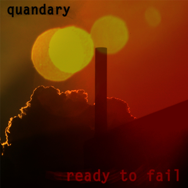 Quandary Ready to Fail album cover