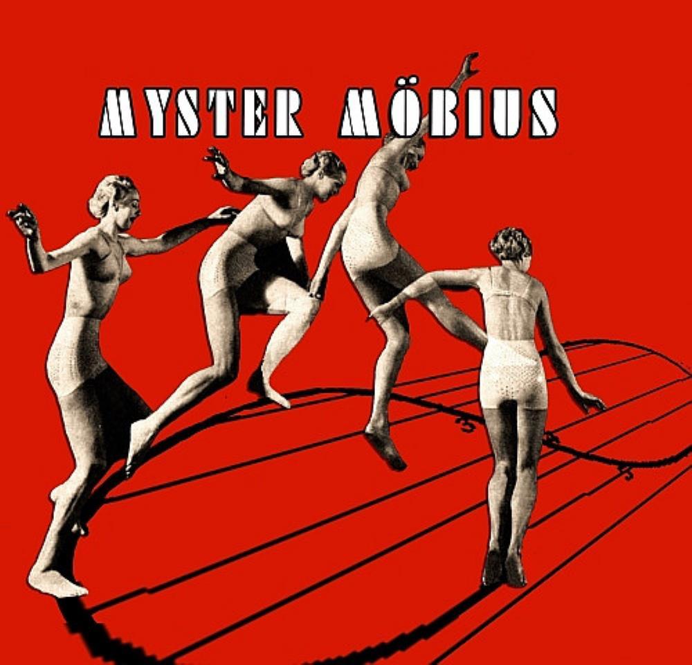 Myster Möbius by MYSTER MÖBIUS album cover