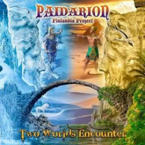 Paidarion - Two Worlds Encounter (as Paidarion Finlandia Project) CD (album) cover