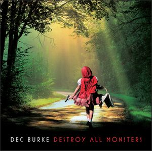 Destroy All Monsters by BURKE, DEC album cover