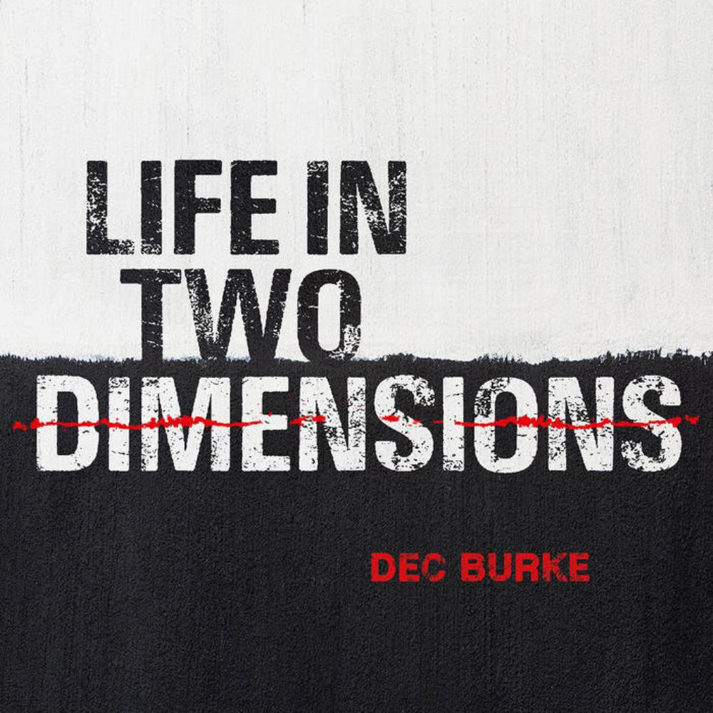Life in Two Dimensions by BURKE, DEC album cover