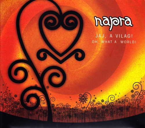 Jaj, a világ! / Oh What A World! by NAPRA album cover