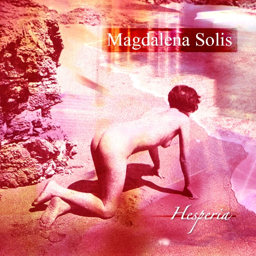 Hesperia EP by MAGDALENA SOLIS album cover