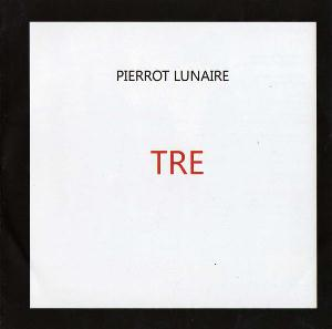 Tre by PIERROT LUNAIRE album cover