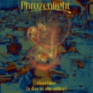 Phrozenlight Overtime album cover