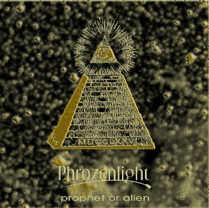 Phrozenlight Prophet Or Alien album cover