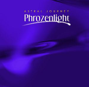 Phrozenlight Astral Journey album cover