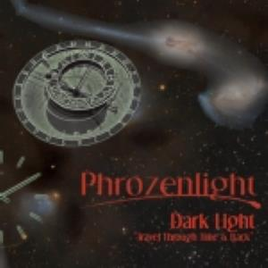 Phrozenlight Dark Light, travel through time & back album cover