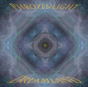 Phrozenlight - Dreamland CD (album) cover
