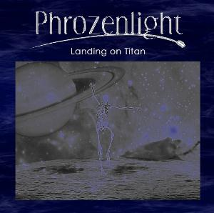Phrozenlight Landing On Titan album cover