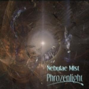 Phrozenlight Nebulae Mist album cover
