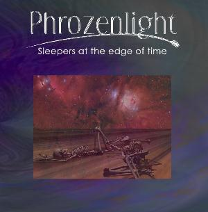 Phrozenlight Sleepers At The Edge Of Time album cover