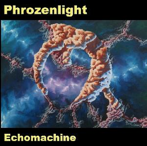 Phrozenlight Echomachine album cover