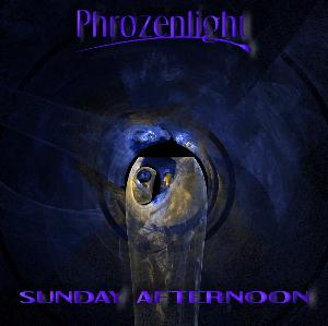 Phrozenlight Sunday Afternoon album cover