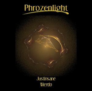 Phrozenlight - Justinsane CD (album) cover