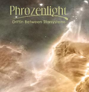 Driftin' Between Starsystems by PHROZENLIGHT album cover
