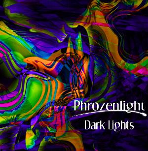 Phrozenlight Dark Lights album cover