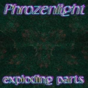 Phrozenlight Exploding Parts album cover