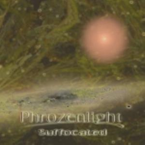 Phrozenlight Suffocated album cover