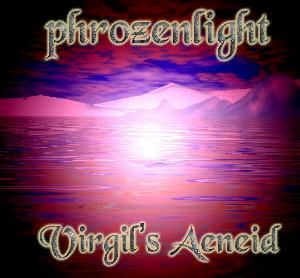 Phrozenlight - Virgil's Aeneid CD (album) cover