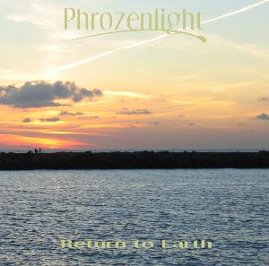 Phrozenlight Return to Earth album cover